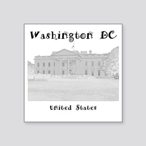 "WashingtonDC_12x12_WhiteHou Square Sticker 3"" x 3"""