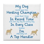 Herding Top Handler Tile Coaster