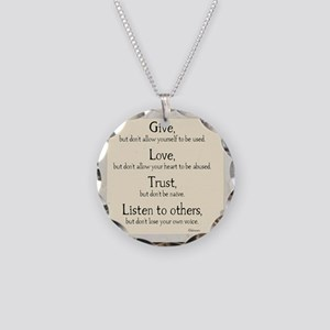 Give but dont allow yourself Necklace Circle Charm