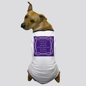 Bible Verse John 14 6 Dog T-Shirt