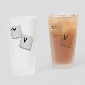 Control V, paste Drinking Glass