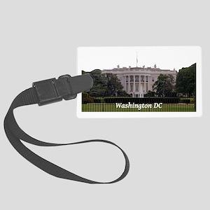 WashingtonDC_WhiteHouse2_Rectang Large Luggage Tag