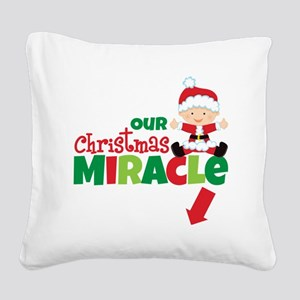 Our Christmas Miracle Square Canvas Pillow