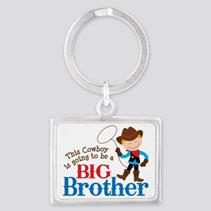 Cowboy Big Brother To Be Landscape Keychain