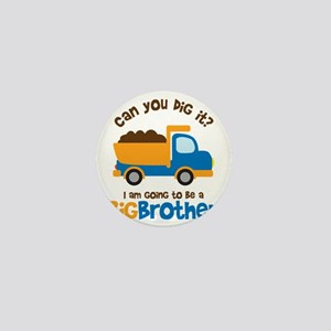 Dump truck Big Brother To Be Mini Button