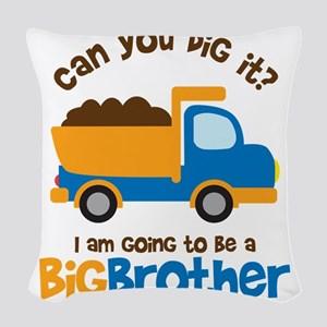 Dump truck Big Brother To Be Woven Throw Pillow