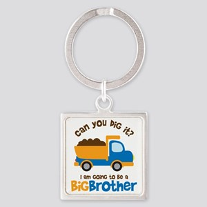 Dump truck Big Brother To Be Square Keychain