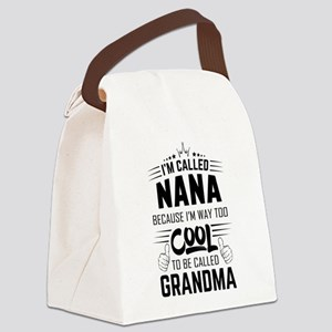 I Am Called Nana... Canvas Lunch Bag