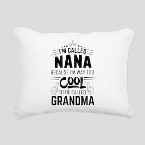 I Am Called Nana... Rectangular Canvas Pillow