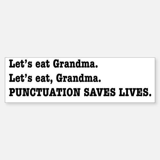 Punctuation Saves Lives Sticker (Bumper)