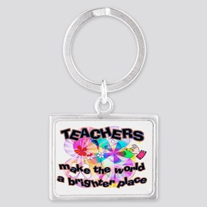 Teachers make world brighter SI Landscape Keychain