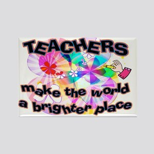 Teachers make world brighter SIGN Rectangle Magnet