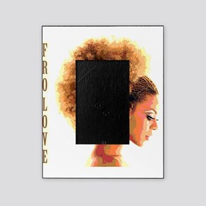 Fro Love Picture Frame