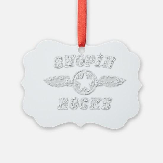 CHOPIN ROCKS Ornament