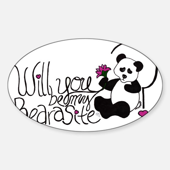 Will you be my BEARasite? Sticker (Oval)