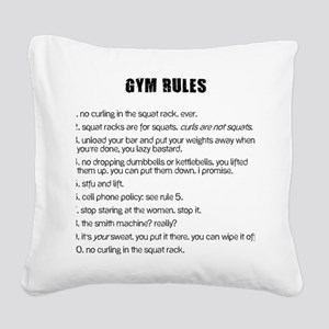 Gym Rules Square Canvas Pillow