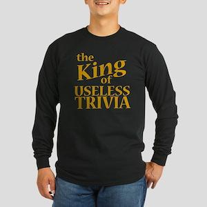 King of Useless Trivia Long Sleeve Dark T-Shirt