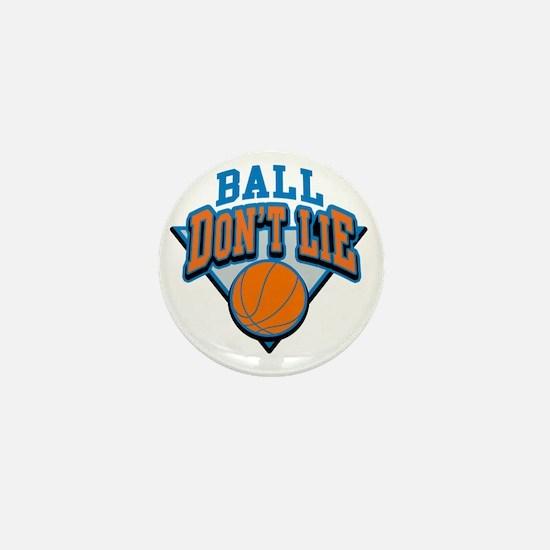 Ball Dont Lie Mini Button
