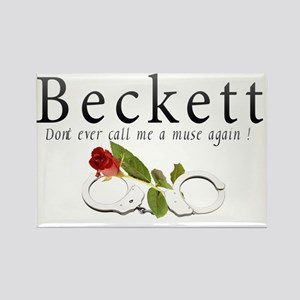 Beckett Dont ever call me a muse  Rectangle Magnet