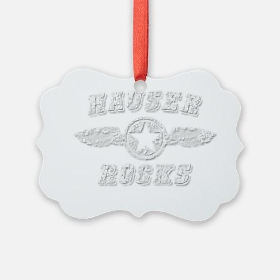 HAUSER ROCKS Ornament