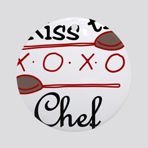 Kiss The Chef Round Ornament