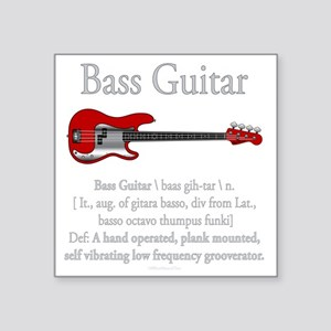 "Bass Guitar LFG Square Sticker 3"" x 3"""