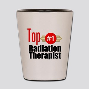 Top Radiation Therapist  Shot Glass