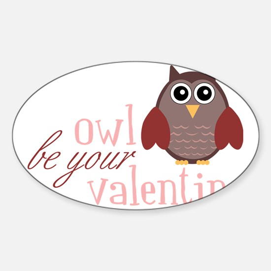 Owl Be Your Sticker (Oval)