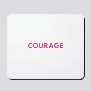COURAGE Mousepad