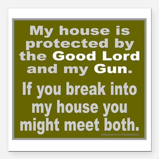 """THE GOOD LORD AND MY GUN Square Car Magnet 3"""" x 3"""""""
