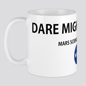 Dare Mighty Things Mug