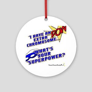 Extra Super Power Round Ornament