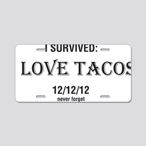 I Love Tacos - The Incident Aluminum License Plate