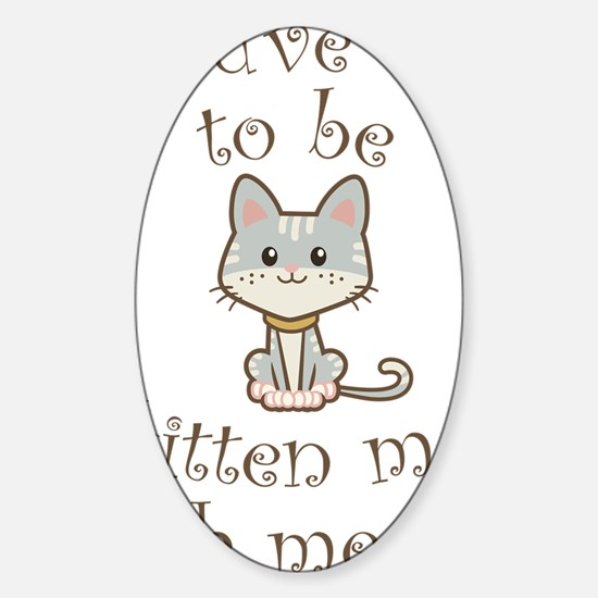 Right Meow Sticker (Oval)