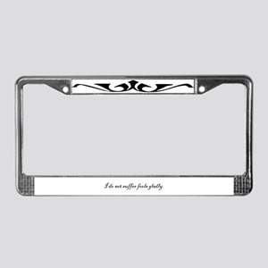 I Do Not Suffer Fools Gladly License Plate Frame