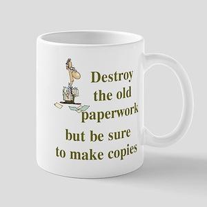 Be Sure To Make Copies Mug