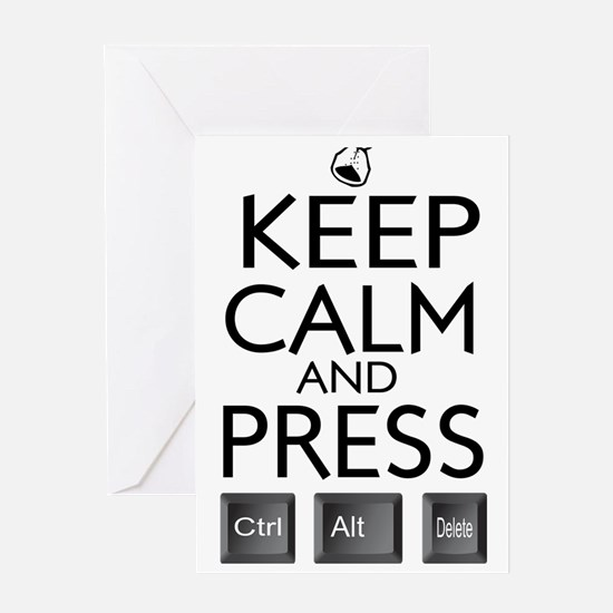 Keep Calm and press control Alt funn Greeting Card