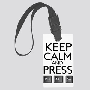 Keep Calm and press control Alt  Large Luggage Tag