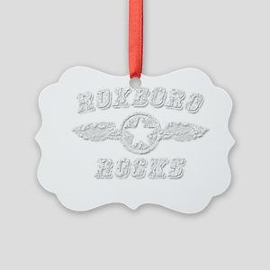 ROXBORO ROCKS Picture Ornament