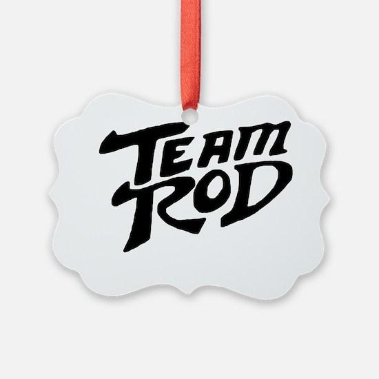 Team Rod Ornament