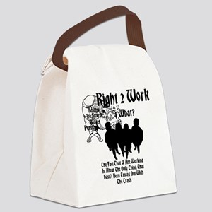 Right 2 Work 4 What? Canvas Lunch Bag