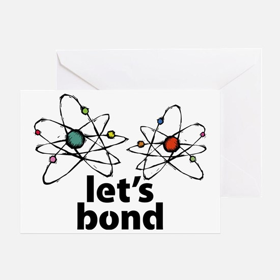 Lets bond Greeting Card