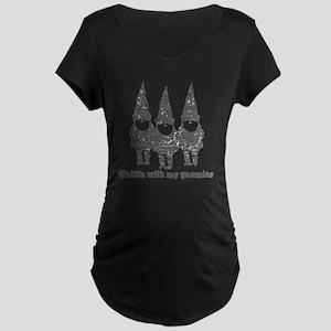 Chillin with my gnomies Maternity Dark T-Shirt