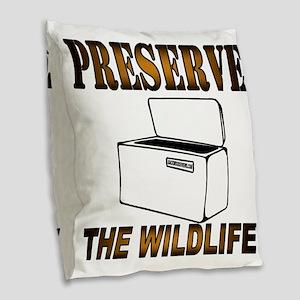Preserve The Wildlife Burlap Throw Pillow