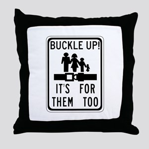 Buckle Up! Throw Pillow