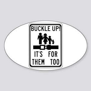Buckle Up! Oval Sticker