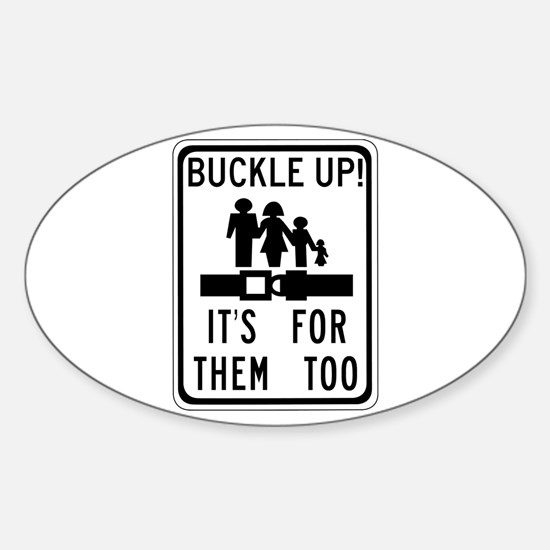 Buckle Up! Oval Decal