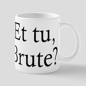 et-tu-brute-6 Mugs
