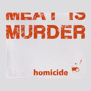 Meat is murder Throw Blanket