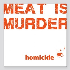 """Meat is murder Square Car Magnet 3"""" x 3"""""""